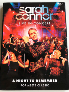 Sarah Connor - Live in Concert DVD 2003 A night to remember - Pop Meets Classic / Directed by Rudi Dolezal - Hannes Rossacher / That's the Way I am, Bounce, A natural woman, Summertime / Concert recorded live at 'Altes Kesselhaus' Germany 2003 (5099720222590)