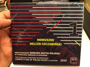 Moniuszko, Melcer-Szczawinski - 1 / Miedzynarodowy Konkurs Muzyki Polskiej Im. Stanislawa Moniuszki W Rzeszowie = The Stanislaw Moniuszko International Competition Of Polish Music In Rzeszow 2019 / DUX Recording Producers Audio CD 2019 / DUX 1653