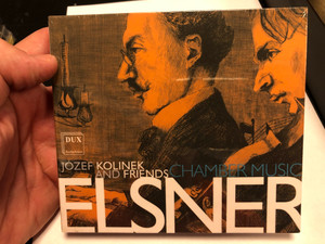 Jozef Kolinek and Friends - Chamber Music - Jozef Elsner / DUX Recording Producers 2x Audio CD 2019 / DUX1555/1556