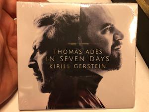 Thomas Ades - In Seven Days - Kirill Gerstein / Myrios Classics Audio CD 2020 / MYR027