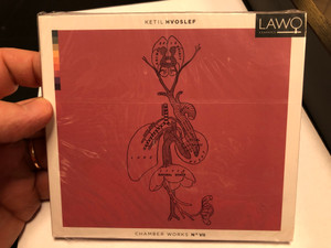 Ketil Hvosleff - Chamber Works No VII / Lawo Classics Audio CD 2020 Stereo / LWC1200