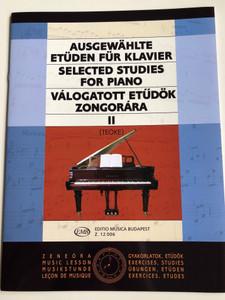 Selected Studies for Piano - Válogatott etűdök zongorára II by Teöke Marianne / Edition Musica Budapest Z 12 006 / Ausgewählte Etüden für Klavier / English - German - Hungarian / Zeneóra - Music Lesson (9790080120064)