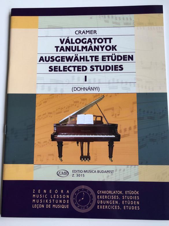 J.B. Cramer - Selected Studies I - Válogatott tanulmányok / Edited and partly arranged by Dohnányi Ernő / Editio Musica Budapest 2007 / Ausgewählte Etüden 1 - Z.3015 (9790080030158)