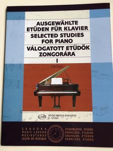 Selected Studies for piano - Válogatott etűdök zongorára I. by Teöke Marianne / Editio Musica Budapest Z 12 005 / Ausgewählte Etüden für Klavier I (9790080120057)