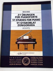 Brahms - 51 Studies for Piano - 51 Gyakorlat Zongorára / Edited by Kováts Gábor / 51 Übungen für Pianoforte / Editio Musica Budapest Z 13 373 / English - German - Hungarian (9790080133736)