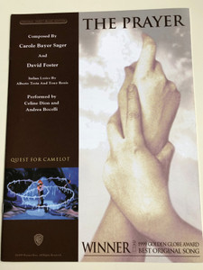 The Prayer (Original Sheet Music Edition) Composed by Carole Bayer Sager and David Foster / Performed by Celine dion and Andrea Bocelli / Italian Lyrics by Alberto Testa and Tony Renis / 1999 Golden Globe award - Best Original Song (9780739069936)