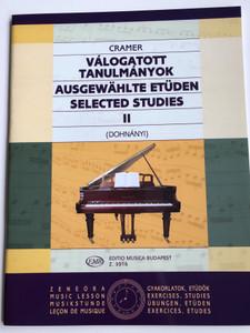 J. B Cramer - Selected studies II - Válogatott tanulmányok II / Ausgewählte etüden 2 / Editio Musica Budapest 2007 - Z 3016 / Edited and Party arranged by Dohnányi Ernő (9790080030165)