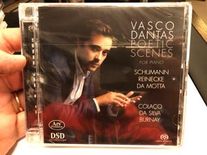 Vasco Dantas - Poetic Scenes For Piano / Schumann, Reinecke, Da Motta, Colaco, Da Silva, Burnay / Ars Produktion Audio CD 2020 Stereo / 4260052382967