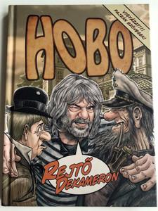 "Hobo - Rejtő Dekameron Comic Book with Audio CD / H-Blues Kft. 2020 / Book Illustrations by Garisa H. Zsolt - Coloring by Varga ""Zerge"" Zoltán / Edited by Hobo - Földes László (9786150095677)"