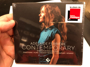Adelaide Ferriere - Contemporary / Works For Percussion By Mantovani, Hurel, Rodney Bennett, Donatoni, Xenakis / le choix de france musique / Evidence Classics Audio CD 2020 / EVCD067