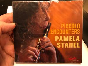 Piccolo Encounters - Pamela Stahel / Solo Musica Audio CD 2020 / SM 329