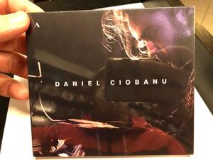 Daniel Ciobanu / Accentus Music Audio CD 2020 / ACC30515