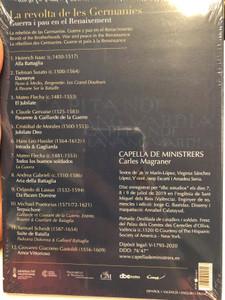 La revolta de les Germanies - Capella de Ministrers - Carles Magraner / Guerra i pau en el Renaixement / Audio CD / The Revolt of the Brotherhoods: Military Music and Culture in 16th Century Europe / CDM 2049 (8216116220498)
