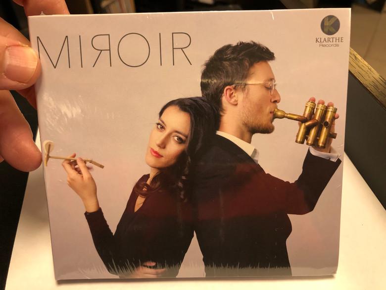 Miroir / Klarthe Records Audio CD 2020 / 5051083154949
