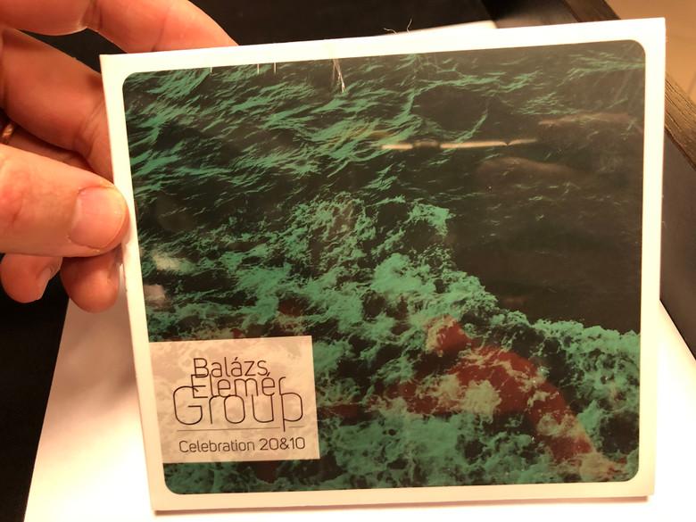 Balázs Elemér Group - Celebration 20&10 / Fono Music Audio CD 2020 / 5998048545025