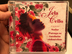 Jela Cello ‎– 2 Albuma - Sudar, Potraga Za Čarobnim Violončelom / Croatia Records ‎2x Audio CD 2019 / 2CD 6090884