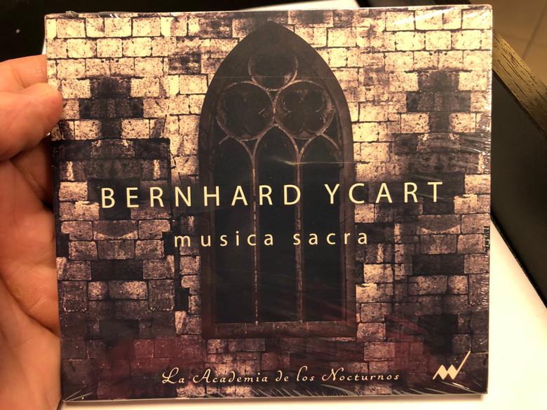 Bernhard Ycart - musica sacra / La Academia de Los Nocturnos / Custos Records Audio CD 2019 / CR1001