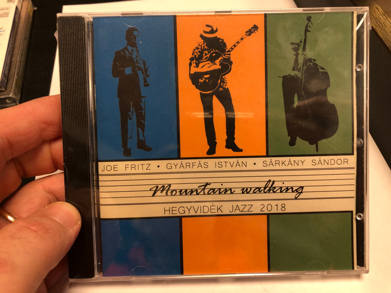 Joe Fritz, Gyarfas Istvan, Sarkany Sandor / Mountain walking - Hegyvidek Jazz 2018 / Joe Fritz & Gramofon Audio CD 2018 / GRAMO 2018/01
