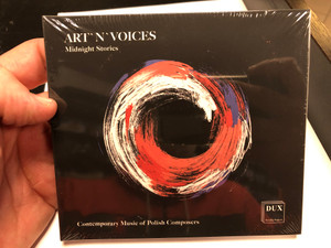 Art'N'Voices - Midnight Stories / Contemporary Music of Polish Composers / Dux Recording Audio CD 2019 / DUX 1607