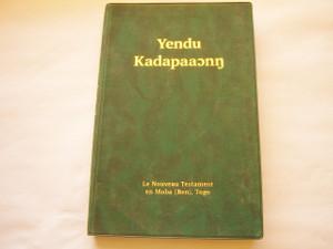New Testament in Moba / Yendu Kadapaaonn / Le Nouveau Testament en Moba (Ben) Togo