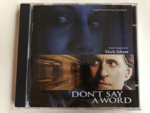 Original Motion Picture Soundtrack - Don't Say A Word / Music Composed by Mark Isham / Varèse Sarabande Audio CD 2001 / VSD-6291