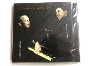 Private Conversation - Robert Ratonyi, Gyula Csepregi / Hunnia Records Audio CD / HRCD 706