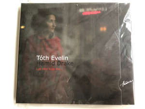 Tóth Evelin, Hamid Drake – Let Him Kiss Me... / Hunnia Records & Film Production Audio CD / HRCD 902