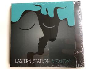 Eastern Station - Bizalom / Hunnia Records & Film Production Audio CD 2011 / HRCD 1105