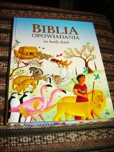 Polish Children's Bible / Biblia Opowiadania na kazdy dzien / Biblia Swieta