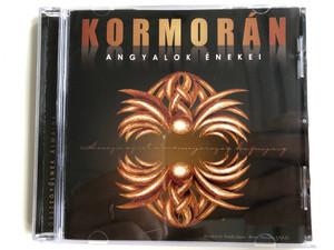 Kormorán – Angyalok Énekei / KG Stúdió BT. Audio CD 2013 / 5998272702430