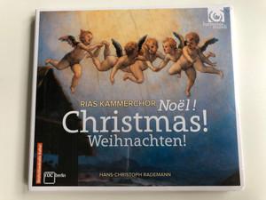 RIAS Kammerchor - Noël! Christmas! Weihnachten! / Hans-Christoph Rademann / Harmonia Mundi Audio CD 2013 / HMC 902170