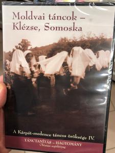 Moldvai táncok - Klézse, Somoska DVD 2009 Moldavian Dances from Klézse and Somoska / A Kárpát-medence táncos öröksége IV. / Tánctanítás - Hagyomány - Oktatási segédanyag / Hagyományok Háza (5999882041483)