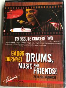 Gábor Dörnyei - Drums music and friends! - Cd Debute Concert DVD 24.10.2007 Budapest / HRDVD709 / Gyula Csepregi, György Frey, Kornél Horváth, István Lerch (5999883042151)