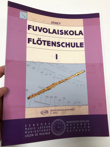 Fuvolaiskola - Flötenschule 1 by Jenei Zoltán / Editio Musica Budapest 2014 / Flute school / Paperback/ Z.5457 / German - Hungarian Workbook (9790080054574)