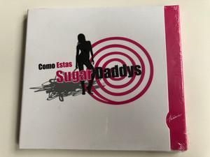 Como Estas - Sugar Daddys / Hunnia Records Audio CD / HRCD 905