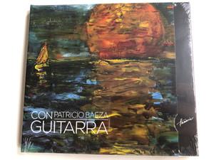 Con Guitarra - Patricio Baeza / Hunnia Records & Film Production Audio CD 2014 / HRCD 1406