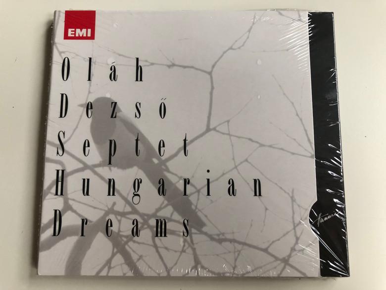 Oláh Dezső – Septet Hungarian Dreams / Hunnia Records & Film Production Audio CD 2010 / HRCD 1001