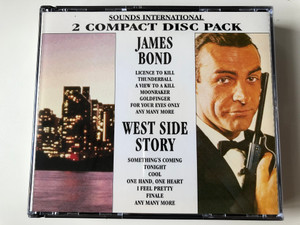 James Bond, West Side Story / Sound International, 2 Compact Disc Pack / Licence To Kill, Thunderball, A View To A Kill, Moonraker, Goldfinger, For Your Eyes Only, and many more / Sounds International 2x Audio CD / SI024