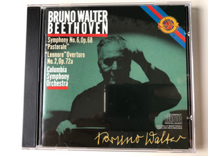 """Bruno Walter – Beethoven / Symphony No. 6 Op.68 """"Pastorale"""", """"Lenore"""" Overture No.2, Op. 72a / Columbia Symphony Orchestra / CBS Masterworks Audio CD 1985 / MK 42012"""