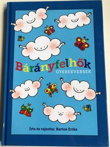 Bárányfelhők - gyerekversek by Bartos Erika / Hungarian colorful nursery rhyme book / Hardcover / Móra Könyvkiadó 2018 (9786155883118)
