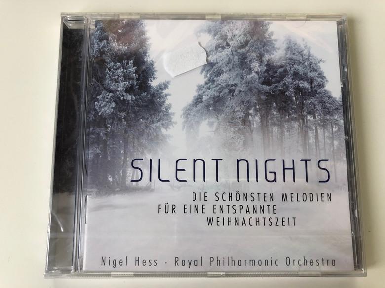 Silent Nights (Die Schönsten Melodien Für Eine Entspannte Weihnachtszeit) - Nigel Hess, Royal Philharmonic Orchestra / Panorama Audio CD 2013 / 479 2088