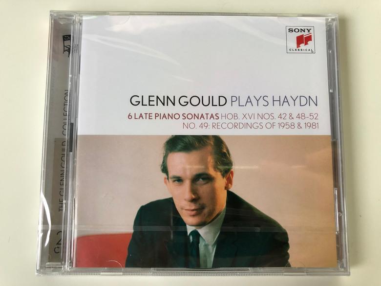 Glenn Gould Plays Haydn -6 Late Piano Sonatas Hob. XVI NOS.42 & 48-52, NO.49: Recordings Of 1958 & 1981 / Sony Classical Audio CD 2012 / 88725412932