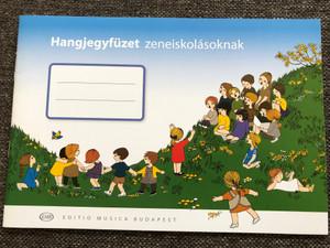 Hangjegyfüzet zeneiskolásoknak / Musical note book for music students / Editio Musica Budapest 2020 / Z.20 080 (9790080200803)