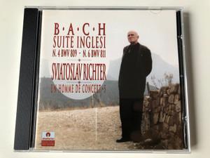 Bach - Suite Inglesi N. 4 BWV 809 - N. 6 BWV 811 / Sviatoslav Richter / Un Home De Concert 5 / Stradivarius Audio CD 1992 Stereo / STR 33334