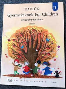 Bartók - Gyermekeknek II. zongorára - For Children 2. for piano / Editio Musica Budapest / Z. 20 039 / Paperback / Szlovák népdalok felhasználásával - Based on Slovak Folk Tunes (9790080200391)