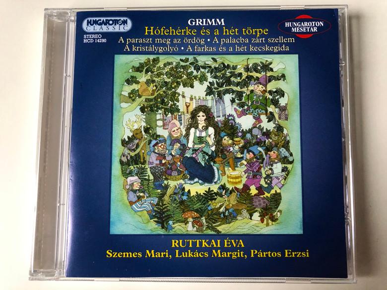 Grimm - Hofeherke es a het torpe / A paraszt meg az ordog, A palacba zart szellem, A kistalygolyo, A farkas es a het kecskegida / Ruttkai Eva / Szemes Marim, Lukacs Margit, Partos Erzsi / Hungaroton Clasic Audio CD 2001 Stereo / HCD 14290