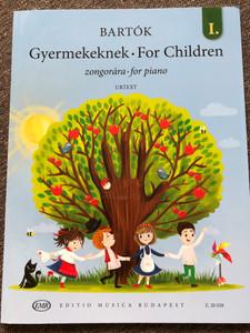 Bartók - Gyermekeknek I. zongorára - For Children 1. for piano / Editio Musica Budapest / Z. 20 038 / Paperback / Magyar népdalok felhasználásával - Based on Hungarian Folk Tunes (9790080200384)