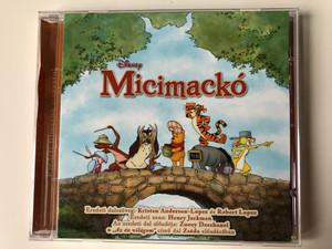 Disney - Micimacko / Eredeti dalszoveg: Kristen Anderson-Lopez es Robert Lopez / Eredeti Zene: Henry Jackman / Az eredeti dal eloadoja: Zooey Deschanel / Walt Disney Records Audio CD 2011 / 5099902986425