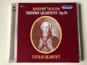 Joseph Haydn - ''Erdody Quartets'' Op. 76 - Tatrai Quartet / Hungaroton Classic 2x Audio CD 1994 Stereo / HCD 12812-13