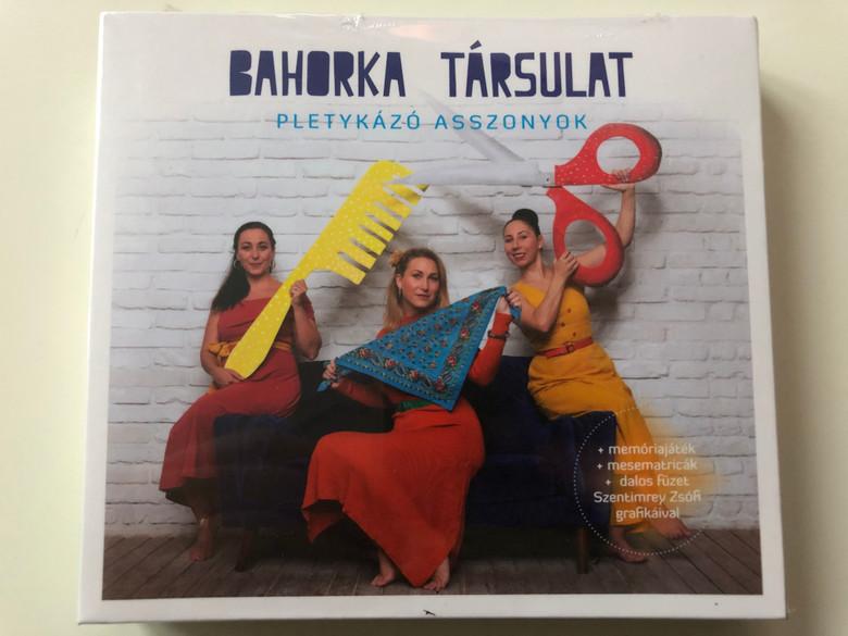 Bahorka Tarsulat - Pletykazo Asszonyok / + memoriajatek + mesmatricak + dalos fuzet Szentimrey Zsofi grafikaival / Fonó Budai Zeneház Audio CD 2020 / 5998048545421